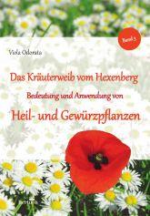 Das Kräuterweib vom Hexenberg, Band 3